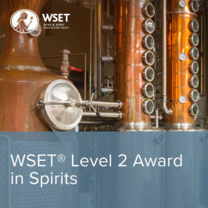 WSET L2 Award in Spirits